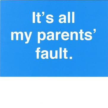 Parents fault