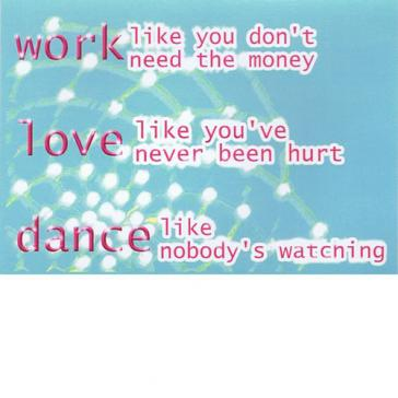 Work Love Dance
