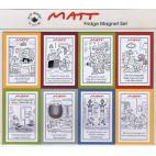 Matt magnets